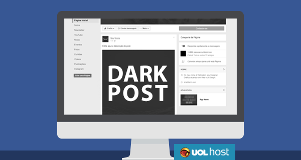O que é um dark post no Facebook e como criar um