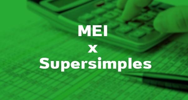 MEI x Supersimples: Qual é a escolha certa para começar o meu negócio?