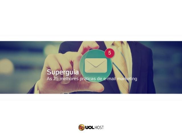 As 25 melhores práticas de e-mail marketing