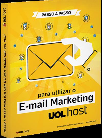 Passo a passo para utilizar o E-mail Marketing UOL Meu Negócio