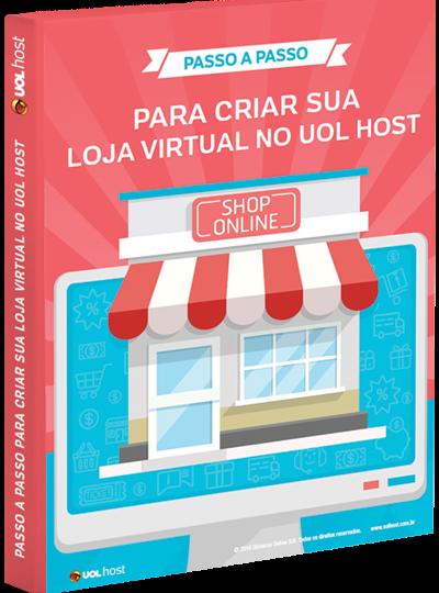 Passo a passo para criar sua loja virtual no UOL Meu Negócio
