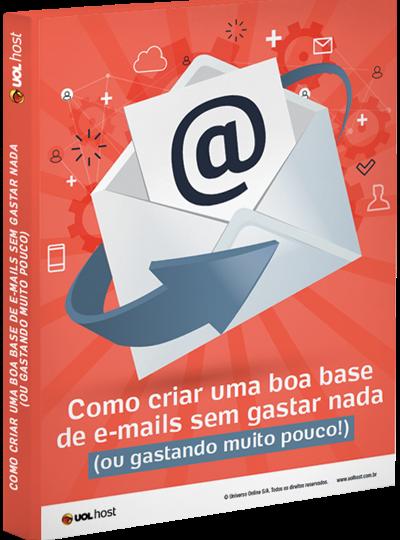 Como criar uma boa base de e-mails sem gastar nada (ou gastando muito pouco)!